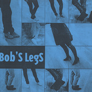 Bob's Legs - P.S.: Pittsburgh Maybe ! / Maru To Sankaku No Uta