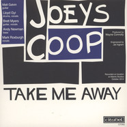 Joeys Coop - Take Me Away / Down