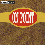 Die L.P. - On Point