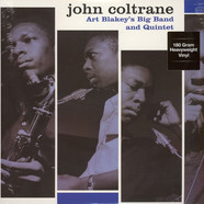 John Coltrane - Art Blakey's Big Band And Quintet 180g Vinyl Edition