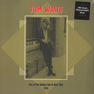 Tom Waits - Live At The Bottom Line, NYC : WNEWFM 1976 180 g Viny Edition