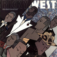 Ricky West - And North South East