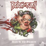 Reign Of Fury - Death Be Thy Shephard