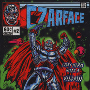 Czarface (Inspectah Deck & 7L & Esoteric) - Every Hero Needs A Villain