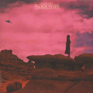 Palace Fever - Sing About Love, Lunatics & Spaceships