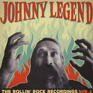 Johnny Legend - The Rollin Rock Recordings Volume 1