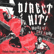 Direct Hit - More Of The Same: Satanic Singles (2010-2014)