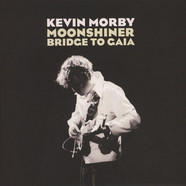 Kevin Morby - Moonshiner / Bridge To Gaia