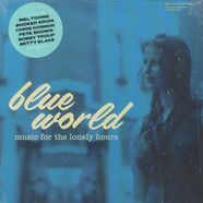 V.A. - Blue World: Music For The Lonely Hours