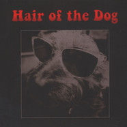 Hair Of The Dog - Hair Of The Dog Black Vinyl Edition