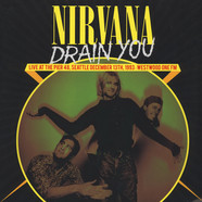 Nirvana - Drain You: Live At The Pier 48, Seattle, December 13th, 1993 – Westwood One FM