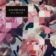 Chvrches - Every Open Eye White Vinyl Edition