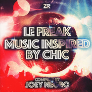 Joey Negro - Le Freak - Music Inspired By Chic