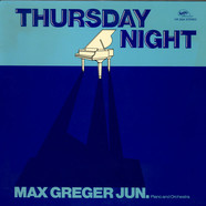 Max Greger Jr. - Thursday Night