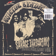 Suicide Syndicate - Savage Barbarians... Have Feelings Too! Colored Vinyl Edition
