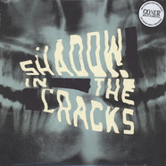 Shadow In The Cracks - Shadow In The Cracks