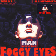 Verb T & Illinformed - The Man With The Foggy Eyes