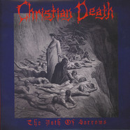 Christian Death - Path Of Sorrows