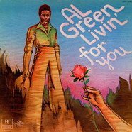 Al Green - Livin' For You