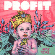 Profit - Never Trouble EP feat. Top Cat, Lady Chann, Deadly Hunta, Serocee & MC Navigator