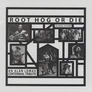 Alan Lomax - Root Hog Or Die