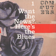 Computers, The - Want The News? Here's The Blues
