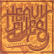 Heavy Eyes,the - He Dreams Of Lions Yellow Vinyl Edition