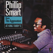 Phillip Smart / The Aggrovators - At King Tubby's