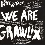 Hazel & Tfox - We Are Grawlix