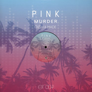 Pink Murder - Fresh & Made