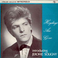 Jerome Soligny - Heydays Are Gone