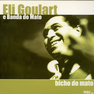 Eli Goulart E Banda Do Mato - Bicho Do Mato