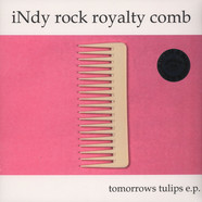 Tomorrows Tulips - Indy Rock Royalty Comb