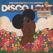 Disco Love - Volume 4: More More More Disco & Soul Uncovered