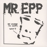 Mr. Epp & The Calculations - Of Course I'm Happy, Why?
