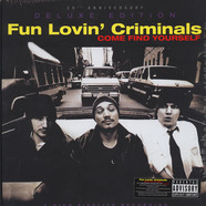 Fun Lovin Criminals - Come Find Yourself 20th Anniversary Edition