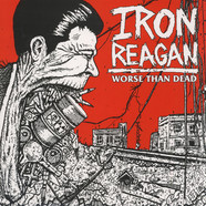 Iron Reagan - Worse Than Dead Green Vinyl Edition