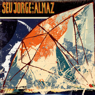 Seu Jorge And Almaz - Seu Jorge And Almaz