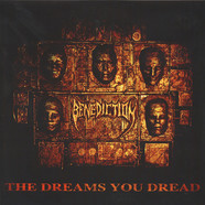 Benediction - The Dreams You Dread