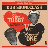 King Tubby Vs. Channel One - Dub Soundclash