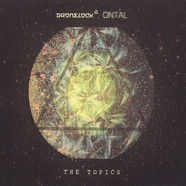 Dronelock & Ontal - The Topics