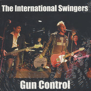 International Swingers - Gun Control