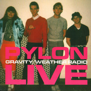 Pylon - Gravity / Weather Radio