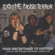 Extreme Noise Terror - From One Extreme To Another: Live At Fulham Greyhound 1989