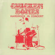 Chicken Bones - Hardrock In Concert