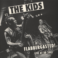 Kids, The - Flabbergasted (Live at AB 2001)