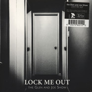 Glen & Joe Show - Lock Me Out