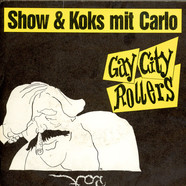 Gay City Rollers - Show & Koks Mit Carlo