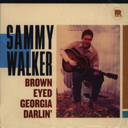 Sammy Walker - Brown Eyed Georgia Darlin