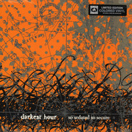 Darkest Hour - So Sedated So Secure